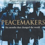 Peacemakers – Margaret MacMillan