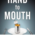 Review: Hand to Mouth